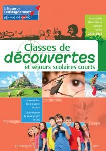 classes de découvertes et séjours scolaires courts 2015
